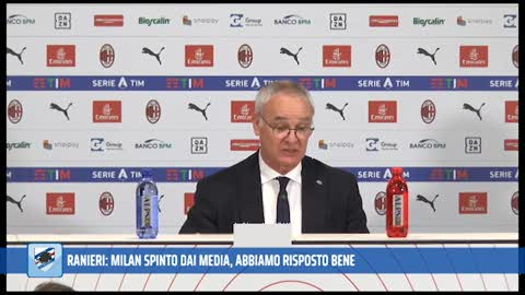 "Sampdoria, Ranieri: ""Milan spinto dai media, ma la Sampdoria ha retto bene"""